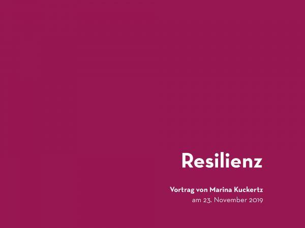 Resilienz · kurz vorgetragen